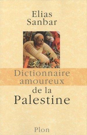 Dictionnaire amoureux de la Palestine - plon (éditions) - 9782259209434 -