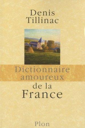 Dictionnaire amoureux de la France - Plon - 9782259214889 -