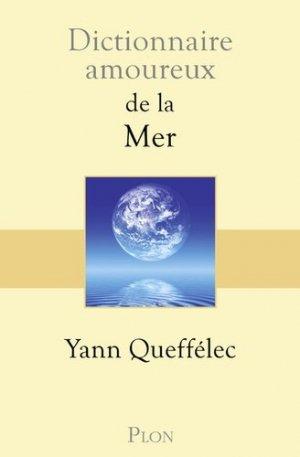 Dictionnaire amoureux de la mer - Plon - 9782259243353 -