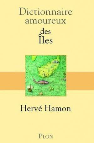 Dictionnaire amoureux des îles - plon (éditions) - 9782259248761 -
