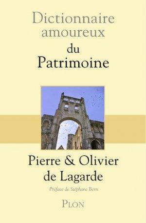 Dictionnaire amoureux du patrimoine - Plon - 9782259253222