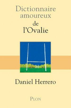 Dictionnaire amoureux de l'Ovalie - plon (éditions) - 9782259268417 -