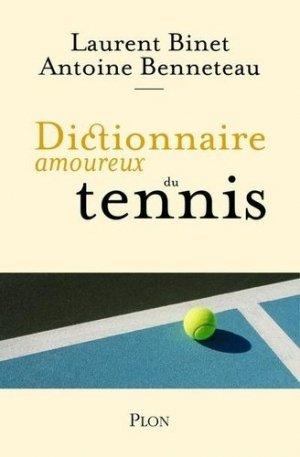 Dictionnaire amoureux du tennis - plon (éditions) - 9782259276863 -