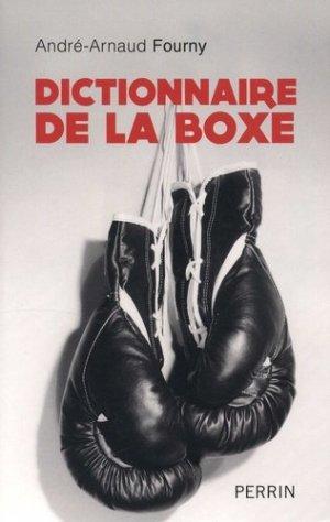 Dictionnaire de la boxe - Librairie Académique Perrin - 9782262042943 -