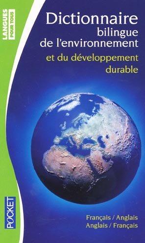 Dictionnaire de l'environnement et du développement durable - pocket - 9782266212144 -