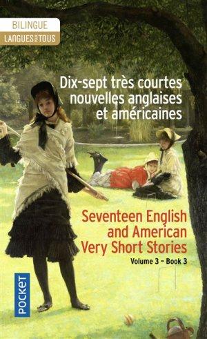 Dis-sept Très Courtes Nouvelles Anglaises et Américaines - Volume 3 - pocket - 9782266284295 -