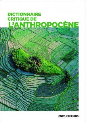 Dictionnaire critique de l'anthropocène - CNRS - 9782271124272 -