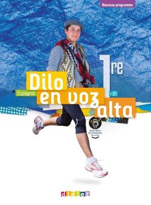 Dilo en voz alta 1re (éd.2020) - Livre - Didier - 9782278093359 -