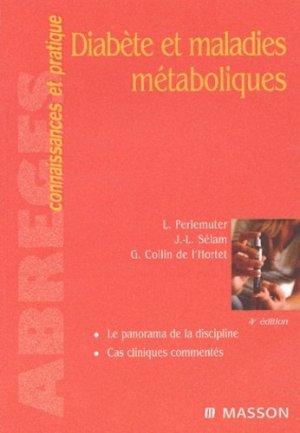 Diabète et maladies métaboliques - elsevier / masson - 9782294010477 -
