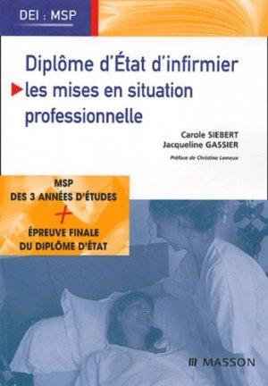 Diplôme d'État d'infirmier / Les mises en situation professionnelle - elsevier / masson - 9782294018282 -