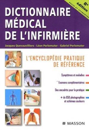 Dictionnaire médical de l'infirmière - elsevier / masson - 9782294702761 -