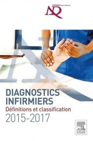 Diagnostics infirmiers 2015-2017 - elsevier / masson - 9782294747571 -