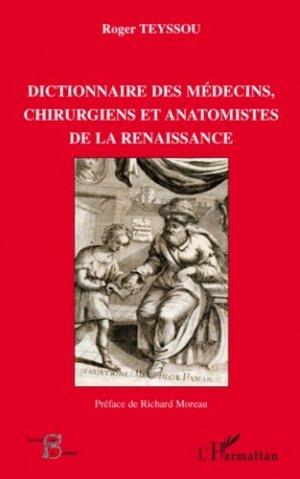 Dictionnaire des médecins, chirurgiens et anatomistes de la Renaissance - l'harmattan - 9782296084117 - https://fr.calameo.com/read/005370624e5ffd8627086