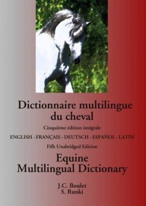 Dictionnaire multilingue du cheval. Equine multilingual dictionary, 4e édition - Books on Demand Editions - 9782322077373 -