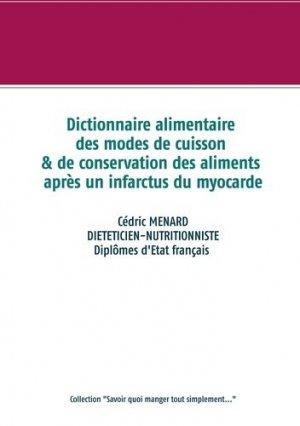 Dictionnaire des modes de cuisson et de conservation des aliments après un infarctus du myocarde - Books on Demand Editions - 9782322233779 -