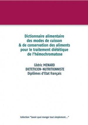 Dictionnaire alimentaire des modes de cuisson et de conservation des aliments pour le traitement diététique de l'hémochromatose - Books on Demand Editions - 9782322235322 -
