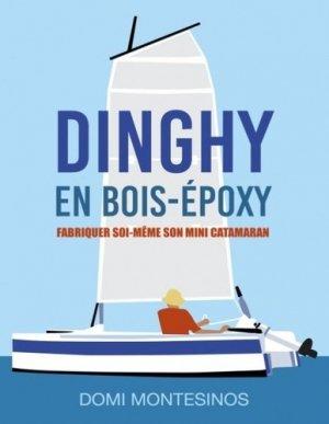 Dinghy en bois-époxy - Books on Demand Editions - 9782322237401 -