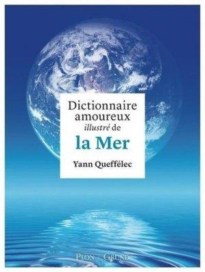 Dictionnaire amoureux illustré de la Mer - Gründ - 9782324025068 -