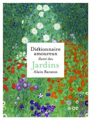 Dictionnaire amoureux illustré des jardins - grund - 9782324027185 -