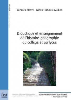 Didactique et enseignement de l'Histoire-Géographie au Collège et au Lycée - societe des ecrivains - 9782342005103 -
