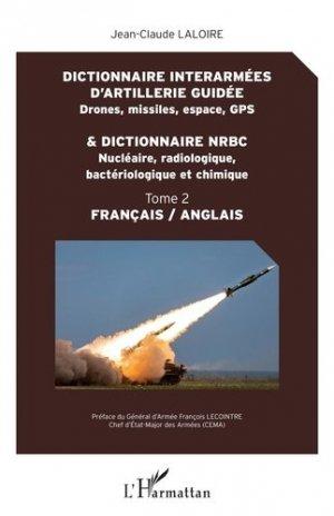 Dictionnaire interarmées d'artillerie guidée et dictionnaire NRBC - L'Harmattan - 9782343182926 -