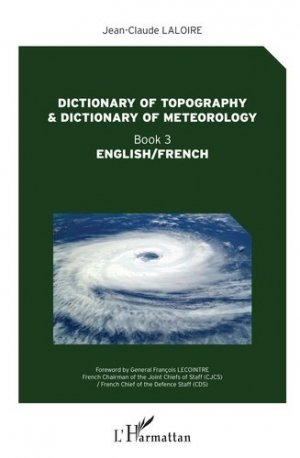 Dictionary of topography and dictionary of meteorology - L'Harmattan - 9782343182988 -