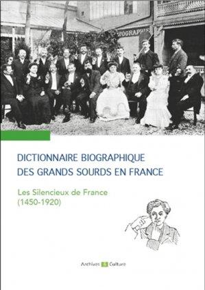 Dictionnaire biographique des grands sourds en France - archives et culture - 9782350773070 -