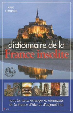 Dictionnaire de la France insolite - city - 9782352883470 -