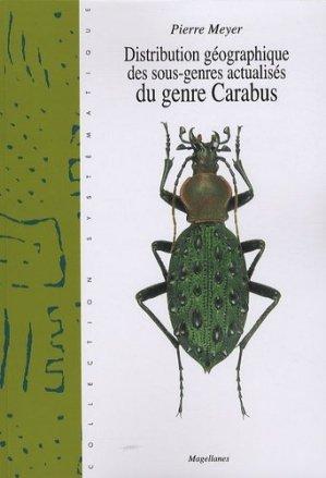 Distribution géographique des sous-genres actualisés du genre Carabus - magellanes - 9782353870271 -