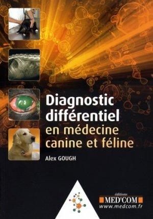 Diagnostic différentiel en médecine canine et féline - med'com - 9782354030254 -