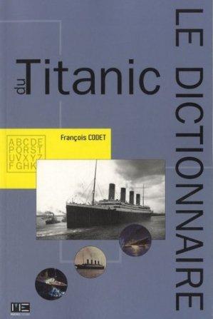 Dictionnaire du Titanic - marines - 9782357431027 - majbook ème édition, majbook 1ère édition, livre ecn major, livre ecn, fiche ecn