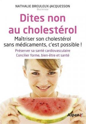 Dites non au cholestérol - alpen - 9782359343502 -