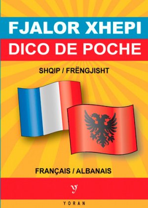 Dictionnaire de poche albanais-français & français-albanais - yoran embanner - 9782367470290 -