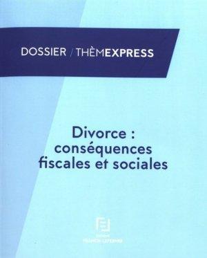 Divorce : conséquences fiscales et sociales - Francis Lefebvre - 9782368933800 -