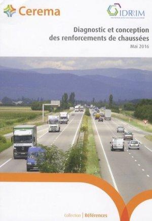 Diagnostic et conception des renforcements de chaussées - Cerema - 9782371801325 -