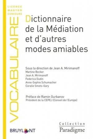 Dictionnaire de la médiation et d'autres modes amiables - Bruylant - 9782390132622 -