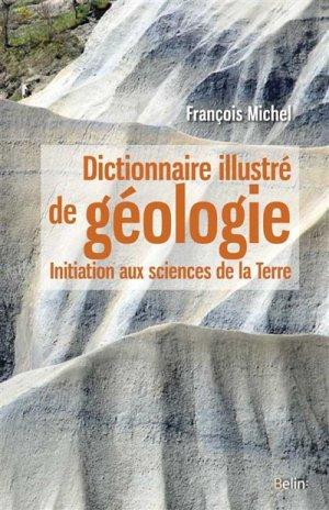 Dictionnaire illustré de géologie - belin - 9782701197159 -