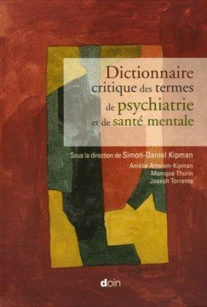 Dictionnaire critique des termes de psychiatrie et de santé mentale - doin - 9782704011636 -