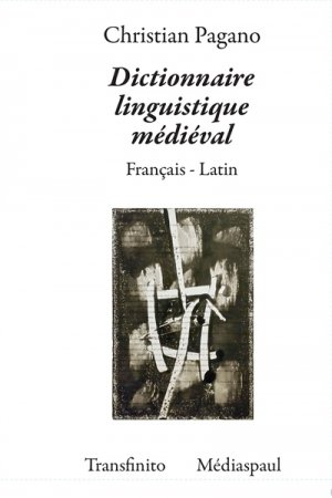 Dictionnaire Linguistique Médiéval - mediaspaul - 9782712214623 -