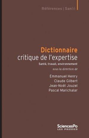 Dictionnaire critique de l'expertise - sciences po les presses - 9782724617603 -