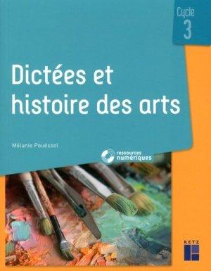 Dictées et histoire des arts Cycle 3 - Retz - 9782725638102 -