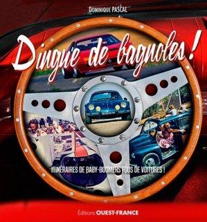 Dingue de bagnoles ! - ouest-france - 9782737373152 -