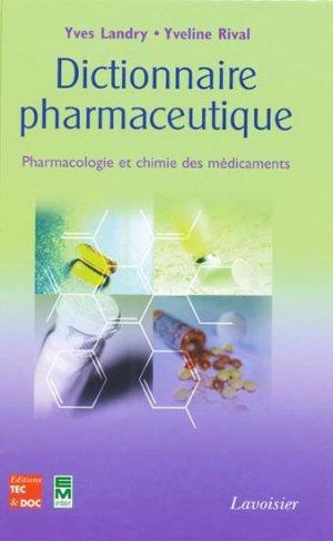 Dictionnaire pharmaceutique - tec et doc / em inter / lavoisier - 9782743009267