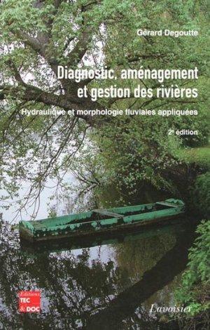 Diagnostic, aménagement et gestion des rivières - lavoisier / tec et doc - 9782743014698 -
