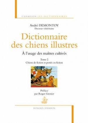 Dictionnaire des chiens illustres à l'usage des maîtres cultivés - Tome 2-honore champion-9782745326942