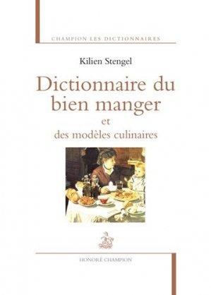 Dictionnaire du bien manger et des modèles culinaires - Honoré Champion - 9782745330581 -