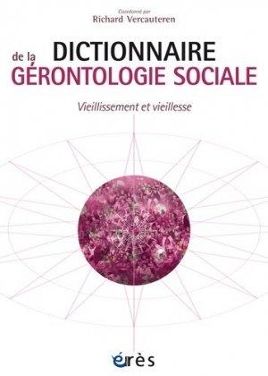 Dictionnaire gérontologie sociale - eres - 9782749213422