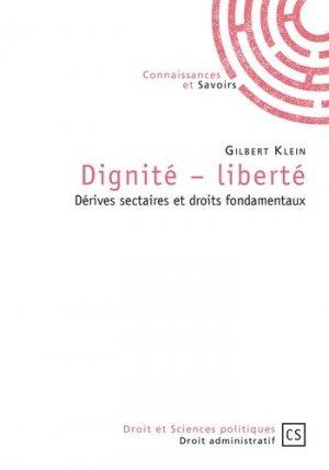 Dignité-liberté. Dérives sectaires et droits fondamentaux - Connaissances et Savoirs - 9782753904064 -
