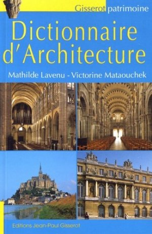 Dictionnaire d'architecture - jean-paul gisserot - 9782755807349 -