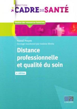 Distance professionnelle et qualité du soin - lamarre - 9782757303283